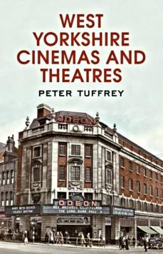 West Yorkshires Cinemas and Theatres