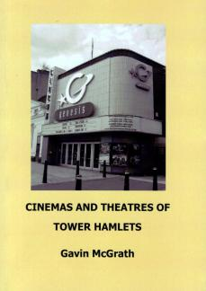 Cinemas and Theatres of Tower Hamlets