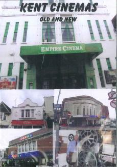 KENT CINEMAS OLD & NEW