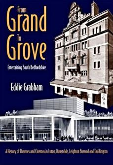 Grand to Grove: Entertaining South Bedfordshire