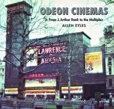 Odeon Cinemas: 2 From J Arthur Rank to the Multiplex