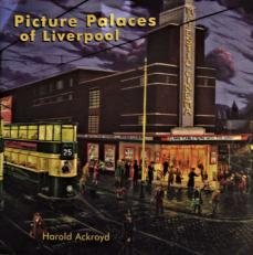 Picture Palaces of Liverpool