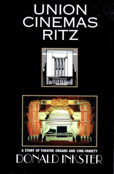 Union Cinemas Ritz: A Story of Theatre Organs and Cine-variety