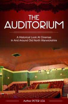 THE AUDITORIUM (Nth Warwickshire)
