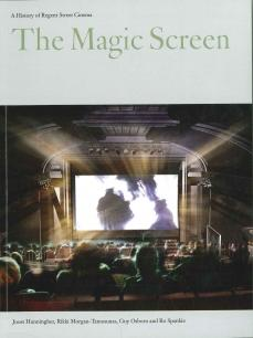 The Magic Screen: A History of Regent Street Cinema