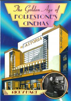 The Golden Age of Folkestone's Cinemas