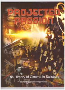 Projected Passion- The History of Cinema in Salisbury.